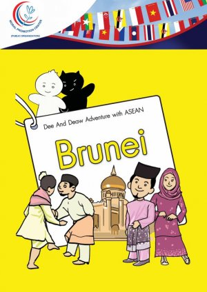 Dee And Deaw Adventure with ASEAN Brunei